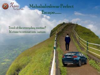 Mahabaleshwar Perfect Escape