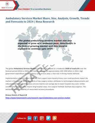 Ambulatory Services Market Size, Research, Analysis Report, 2024 | Hexa Research