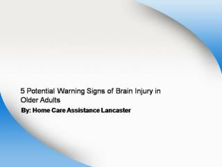 5 Potential Warning Signs of Brain Injury in Older Adults