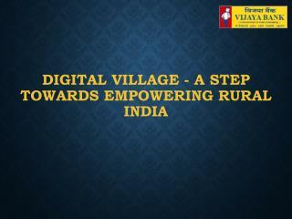 Vijaya Bank- Digital Village