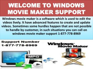 Any Time *1-877-778-8969 *windows movie maker tech support phone number