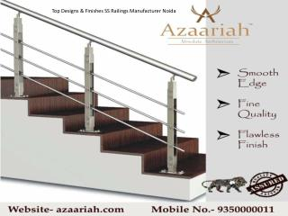 Top Designs & Finishes SS Railings Manufacturer Noida