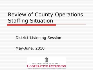 Review of County Operations Staffing Situation
