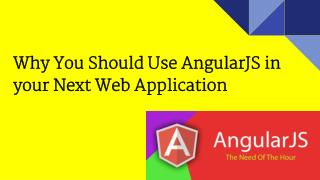 AngularJS in your Next Web Application