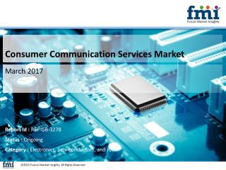 Releases New Report on the Consumer Communication Services Market