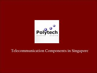 Telecommunication Products Manufacturer