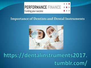 Importance of Dentists and Dental Instruments