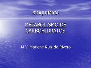 BIOQUIMICA   METABOLISMO DE CARBOHIDRATOS