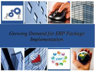 Growing Demand for ERP Package Implementation