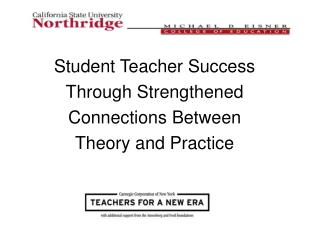 Student Teacher Success Through Strengthened Connections Between Theory and Practice