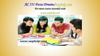 AC 551 Focus Dreams/uophelp.com