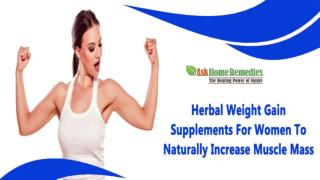 Herbal Weight Gain Supplements For Women To Naturally Increase Muscle Mass