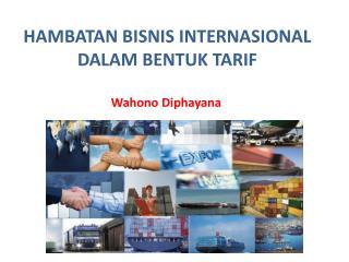 Hambatan dalam bentuk tarif dalam perdagangan internasional