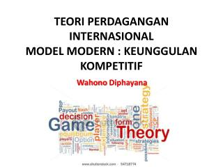 Keunggulan Kompetitif Dalam Perdagangan Internasional