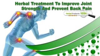 Herbal Treatment To Improve Joint Strength And Prevent Back Pain