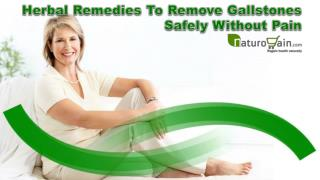 Herbal Remedies To Remove Gallstones Safely Without Pain