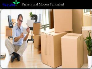 Movers and Packers  Faridabad @ http://www.waydm.com/in/packers-and-movers/faridabad/