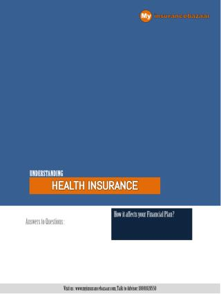 My Insurance Bazaar- Understanding Health Insurance plans