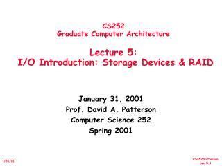 CS252 Graduate Computer Architecture  Lecture 5:   I
