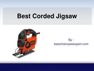 Best Corded Jigsaw