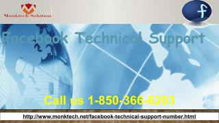 It is safe to say that you are searching for the Facebook Technical Support 1-850-366-6203?