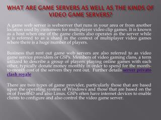 What Are Game Servers as well as the Kinds of Video game Servers