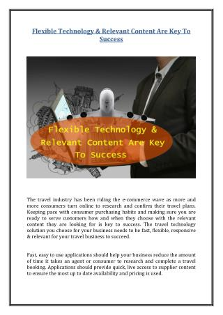 Flexible Technology & Relevant Content Are Key To Success