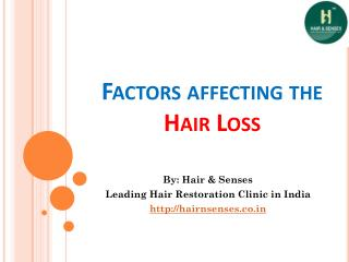 Factors Affecting The Hair Loss