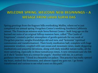 WELCOME SPRING, WELCOME NEW BEGINNINGS – A MESAGE FROM LAMA SURYADAS