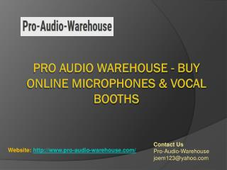 Buy Online Differents Type Of Vocal Booths For Recording - Pro Audio Warehouse