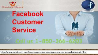 Who is Facebook Customer Service team?Call 1-850-366-6203
