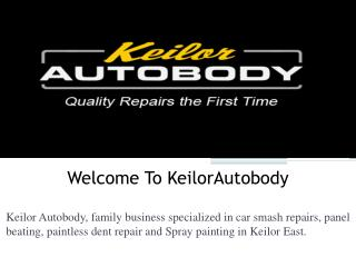 Look For a Panel Beater and Get Smash Repairs in Keilor East