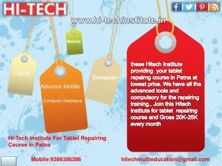 Hi Tech Institute For Tablet Repairing Course In Patna, Bihar
