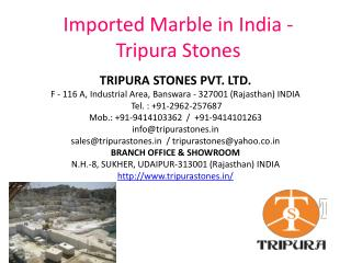 Imported Marble in India – Tripura Stones Pvt. Ltd.
