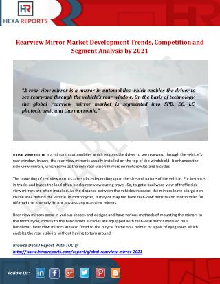 Rearview Mirror Market Development Trends, Competition and Segment Analysis by 2021