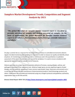 Samplers Market Development Trends, Competition and Segment Analysis by 2021