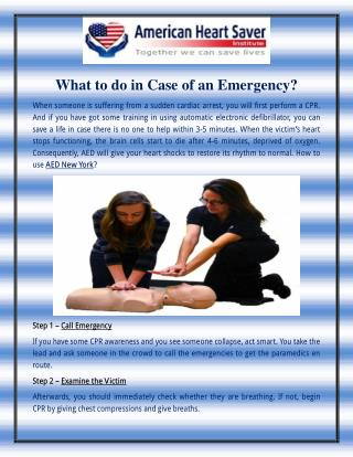 What to do in Case of an Emergency?