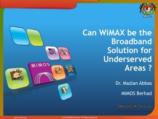Can WiMAX be the Broadband Solution for Underserved Areas?
