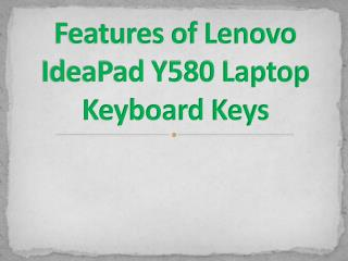 Features of Lenovo IdeaPad Y580 Laptop Keyboard Keys