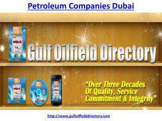 How to get the best Petroleum Companies in Dubai