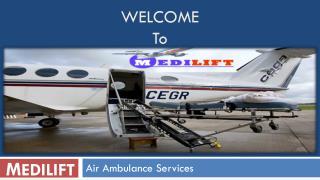 Medilift Air Ambulance Services in Kolkata