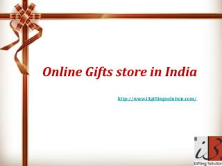 Online gifts Store in India-I3giftingsolution