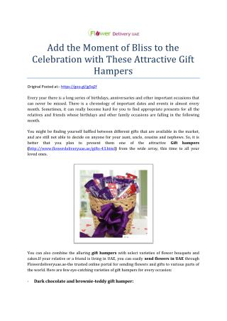 Add the Moment of Bliss to the Celebration with These Attractive Gift Hampers