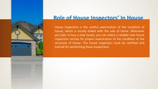 Role of house inspectors' in house inspection