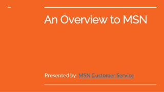 An Overview of MSN