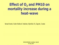 Effect of O3 and PM10 on mortality increase during a heat-wave
