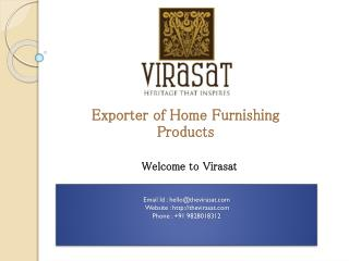 Home Furnishings, Bed Covers, Quilts & Textiles Exporter in Jaipur, India - Virasat