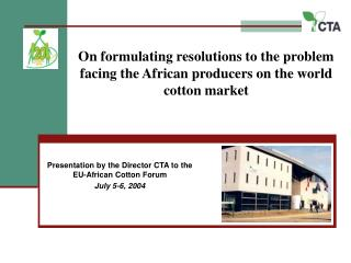 On formulating resolutions to the problem facing the African producers on the world cotton market