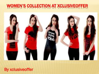 Women's collection at Xclusiveoffer