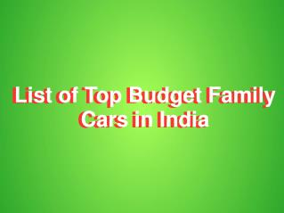 List of Budget Family Cars in India With Price